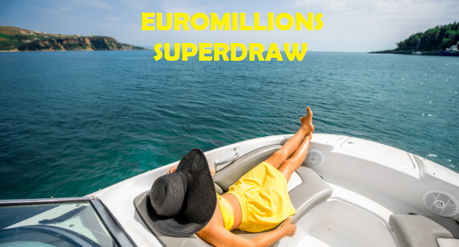 Euromillions superdraw 2020 | buy superdraw tickets online